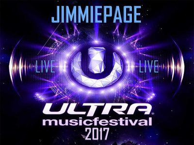 JIMMIE PAGE LIVE @ ULTRA MUSIC FESTIVAL 2017